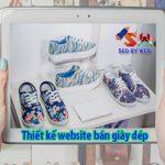 Thiết kế website bán giày dép online đẹp uy tín chuyên nghiệp