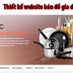 Thiết kế website bán đồ gia dụng giá tốt uy tín nhất