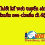 Thiết kế website tuyển sinh – dịch vụ chuyên nghiệp úy tín