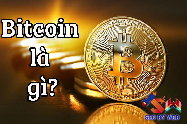 Bitcoin là gì???